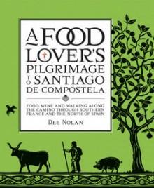A Food Lovers Pilgrimage to Santiago de Compostela
