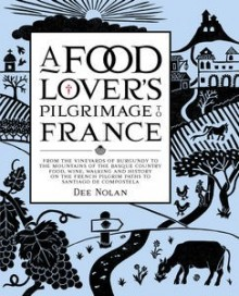 A Food Lovers Pilgrimage to France Book Cover